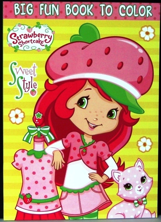 Strawberry Shortcake Coloring Book Sweet Style